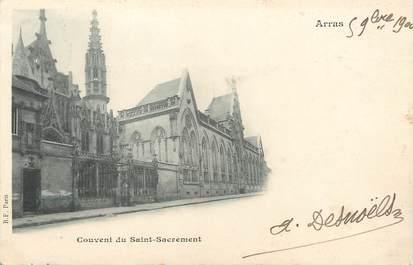 """/ CPA FRANCE 62 """"Arras, couvent du Saint Sacrement"""""""