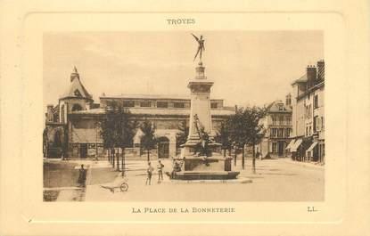 """/ CPA FRANCE 10 """"Troyes, la place de la Bonneterie"""""""
