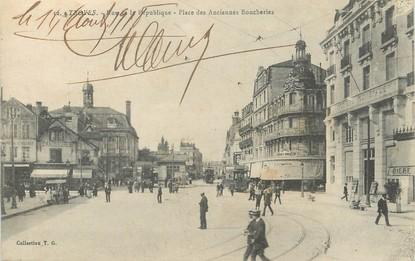 """/ CPA FRANCE 10 """"Troyes, rue de la République, place des anciennes boucheries"""""""