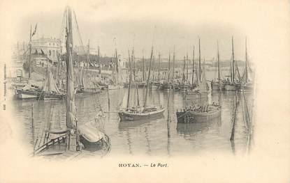 """/ CPA FRANCE 17 """"Royan, le port"""" /  BATEAU"""