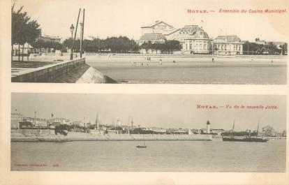 """/ CPA FRANCE 17 """"Royan, ensemble du Casino municipal et vu de la nouvelle jetée"""""""