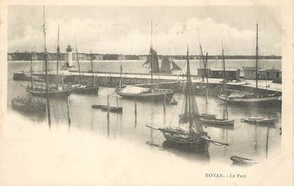 """/ CPA FRANCE 17 """"Royan, le port """""""