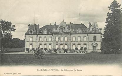 """/ CPA FRANCE 18 """"Saulzay Le Potier, le château de La Lande"""""""