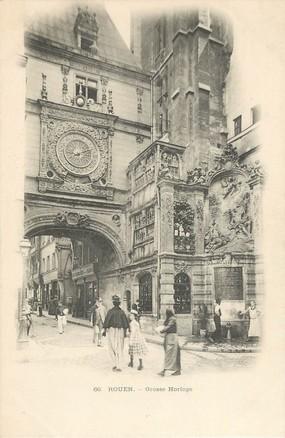 "/ CPA FRANCE 76 ""Rouen, grosse  Horloge"""