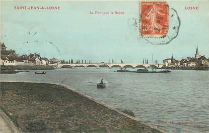 """CPA FRANCE 21 """"Saint Jean de Losne, le pont sur la Saône """""""
