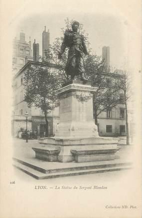 "/ CPA FRANCE 69 ""Lyon, la statue de Sergent Blandan"""