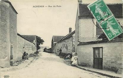 """CPA FRANCE 77 """"Achères, rue du Puits"""""""