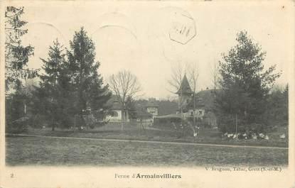 """CPA FRANCE 77 """"Armainvilliers, la Ferme"""""""