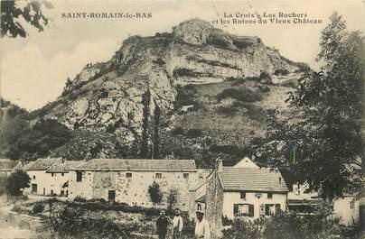 """CPA FRANCE 21 """"Saint Romain le Bas, la Croix, les Rochers et les ruines du vieux chateau"""""""