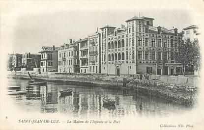 """/ CPA FRANCE 64 """"Saint Jean de Luz, la maison de l'Infante et le port """""""