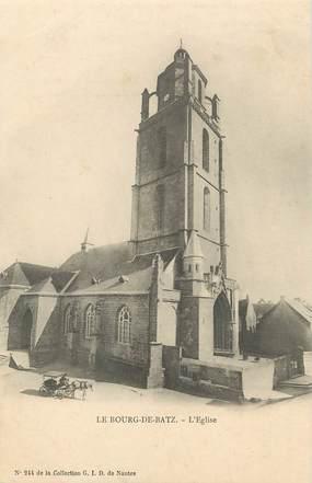 """/ CPA FRANCE 44 """"Le Bourg de Batz, l'église"""""""