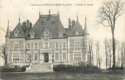"""CPA FRANCE 77 """"Env. de Rozoy en Brie, Chateau du Breuil"""""""
