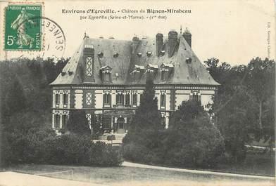 """CPA FRANCE 77 """"Env. d'Egreville, Chateau du Bignon Mirabeau"""""""
