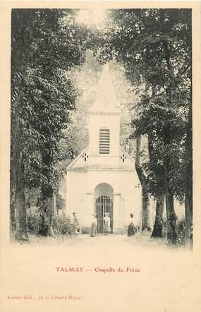 "CPA FRANCE 21 ""Talmay, Chapelle du Frène"""