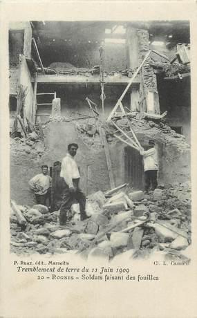 """/ CPA FRANCE 13 """"Rognes, tremblement de terre du 11 juin 1909, soldats faisant des fouilles"""""""