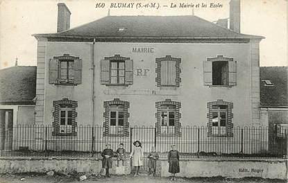 """CPA FRANCE 77 """"Blumay, la mairie et les Ecoles"""""""