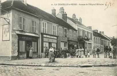 """CPA FRANCE 77 """"La Chapelle la Reine, annexe de l'Hopital militaire"""""""