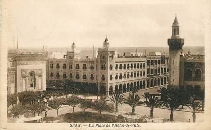 "CPA TUNISIE ""Sfax, la Place de l'Hotel de ville"""