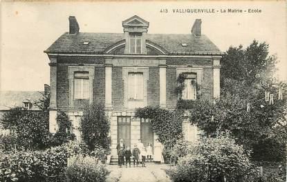 "CPA FRANCE 76 ""Valliquerville"""