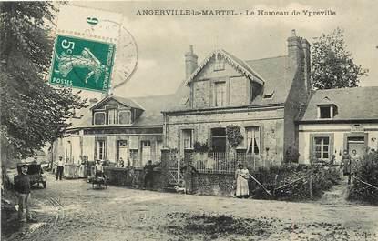 """CPA FRANCE 76 """"Angerville la Martel, le Hameau de Ypreville"""""""