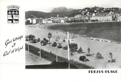 """/ CPSM FRANCE 83 """"Fréjus Plage, la plage et Saint Raphaël"""""""