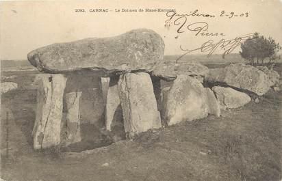 """/ CPA FRANCE 56 """"Carnac, le dolmen de Mané Kérionec"""""""