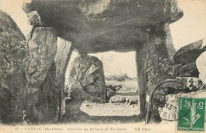 """/ CPA FRANCE 56 """"Carnac, intérieur du Dolmen de Kerioned"""""""