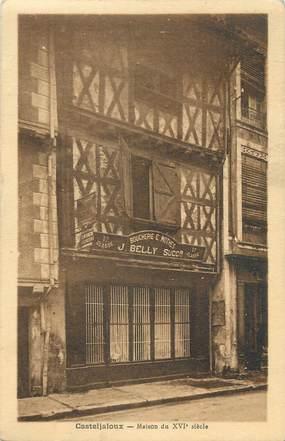 """/ CPA FRANCE 47 """"Casteljaloux, maison du XVIè siècle"""""""