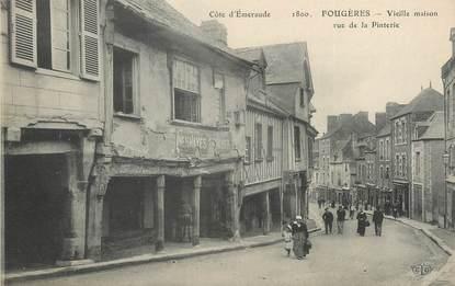 """/ CPA FRANCE 35 """"Fougères, vieille maison, rue de la Pinterie"""""""