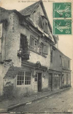 "/ CPA FRANCE 56 ""Guer, vieilles maisons"""