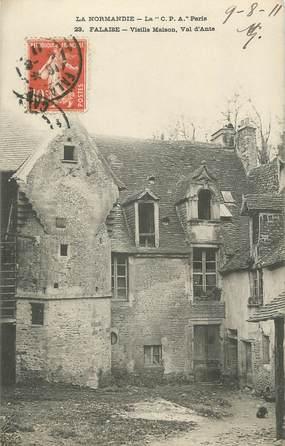 """/ CPA FRANCE 14 """"Falaise, vieille maison, val d'Ante"""""""