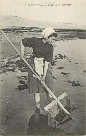 """/ CPA FRANCE 17 """"Ile de Ré, la pêche à la Crevette"""""""