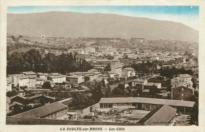"""CPA FRANCE 07 """"Lavoulte sur Rhone, Les Cités"""""""
