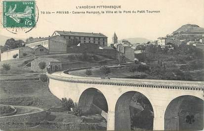 """/ CPA FRANCE 07 """"Privas, caserne Rampon, la ville et le pont du petit Tournon"""""""