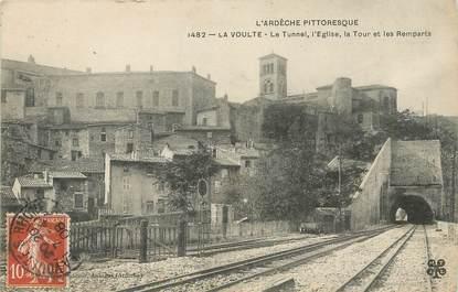 """/ CPA FRANCE 07 """"La Voulte, le tunnel, l'église"""""""