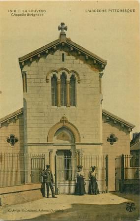 "/ CPA FRANCE 07 ""La Louvesq, chapelle Saint Ignace"""