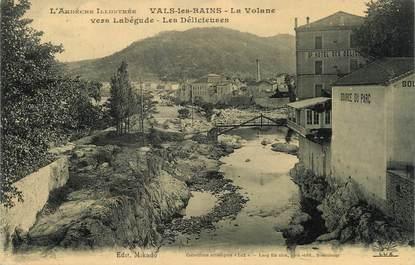 """/ CPA FRANCE 07 """" Vals Les Bains, la Volane """""""