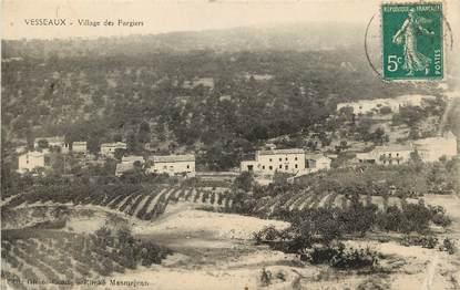 """CPA FRANCE 07 """"Vesseaux, village des Fargiers"""""""