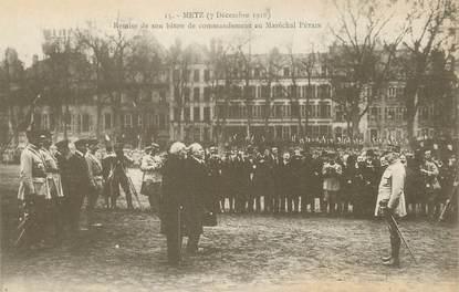 """/ CPA FRANCE 57 """"Metz, remise de son bâton de commandement au maréchal Pétain"""""""