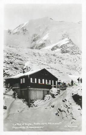 """/ CPSM FRANCE 74 """"Le Nid d'Aigle, restaurant, glacier de Bionnassay"""""""