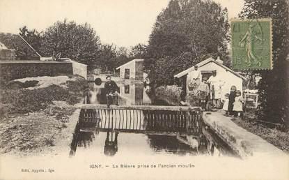 """/ CPA FRANCE 91 """"Igny, la Bièvre prise de l'ancien moulin """""""