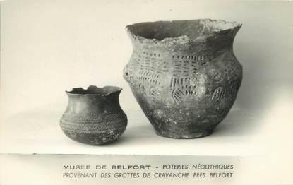 """CPA FRANCE 90 """"Musée de Belfort, poterie Néolitiques"""" / ARCHEOLOGIE"""