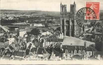 """/ CPA FRANCE 78 """"Mantes, la cathédrale et vue vers Limay"""""""