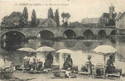 """/ CPA FRANCE 77 """"Moret sur Loing, le pont et les laveuses """""""