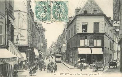 "/ CPA FRANCE 77 ""Melun, la rue Saint Aspais"""