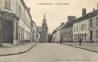 """/ CPA FRANCE 77 """"Nangis, la rue de l'église"""""""