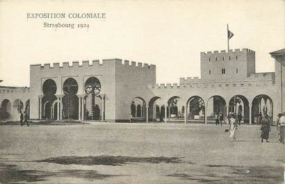 """/ CPA FRANCE 67 """"Exposition coloniale Strasbourg 1924 """""""