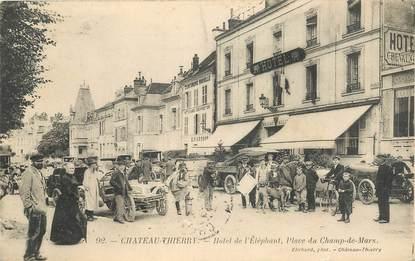 """CPA  FRANCE 02 """"Chateau Thierry, Hotel de l'Eléphant, Place du Champ de Mars"""""""