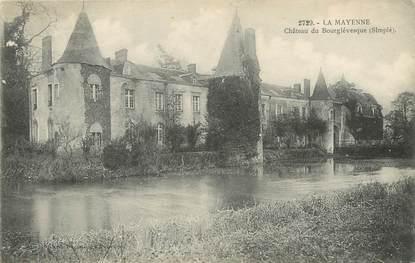 """/ CPA FRANCE 53 """"Château du Bourglévesque"""""""