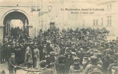 "CPA FRANCE 03 ""Moulins,  manifestation devant la cathedrale, 1906"""